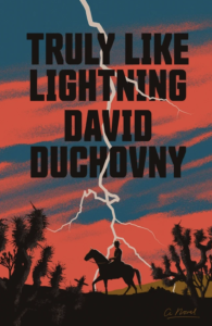 Truly Like Lightning by David Duchovny