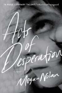 Acts ofDesperationby Megan Nolan
