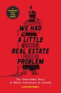 We Had a Little Real Estate Problem_Kliph Nesteroff