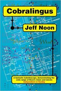 Jeff Noon, Cobralingus