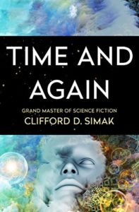 Clifford D. Simak, Time and Again