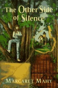 Margaret Mahy, The Other Side of Silence