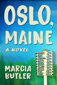 Oslo, Maine by Marcia Butler