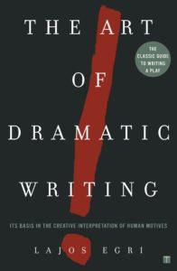 Lajos Egri, The Art of Dramatic Writing