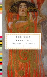 The Best Medicine: Stories of Healing by Theodore Dalrymple