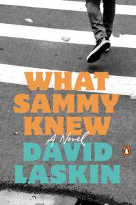 What Sammy Knew by David Laskin