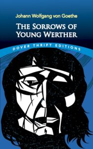 Goethe, The Sorrows of Young Werther