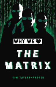 why we love the matrix
