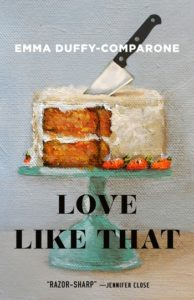Love Like That: Stories by Emma Duffy-Comparone