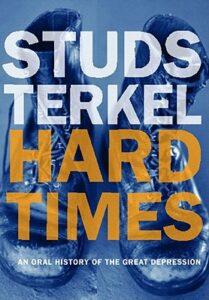 Studs Terkel, Hard Times