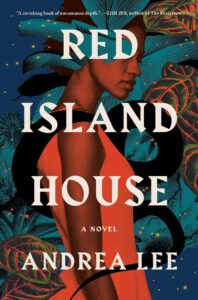 Andrea Lee_Red Island House