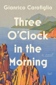 Gianrico Carofiglio_Three O'Clock in the Morning
