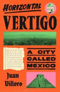 Horizontal Vertigo - A City Called Mexico