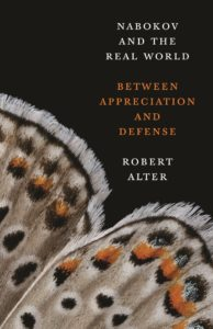 Nabokov and the Real World- Between Appreciation and Defense