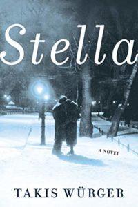 Takis Würger_Stella