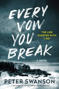 peter swanson_every vow you break