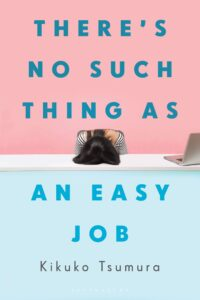 there's no such thing as an easy job_kikuko tsumura
