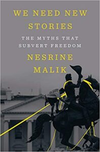 We Need New Stories The Myths that Subvert Freedom