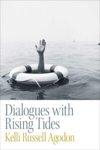 Dialogues with Rising Tides by Kelli Russell Agodon