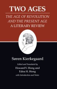 Søren Kierkegaard, Two Ages: A Literary Review