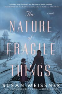 Susan Meissner, The Nature of Fragile Things