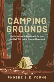 Camping Grounds, Phoebe S.K. Young