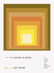 Living in Data, Jer Thorp