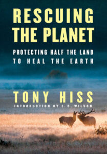 Rescuing the Planet, Tony Hiss