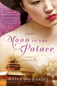 Weina Dai Randel, The Moon in the Palace