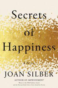 Secrets of Happiness Joan Silber