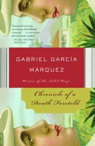 Chronicle of a Death Foretold_Gabriel Garcia Marquez