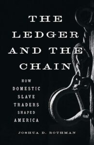 Joshua D. Rothman_The Ledger and the Chain