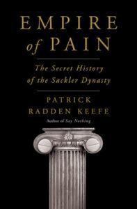 Patrick Radden Keefe_Empire of Pain