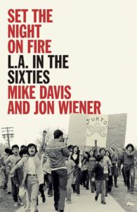 Set the Night on Fire- L.A. in the Sixties