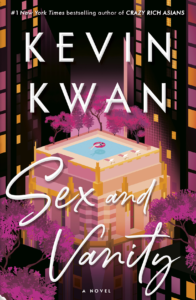 Kevin Kwan, Sex and Vanity