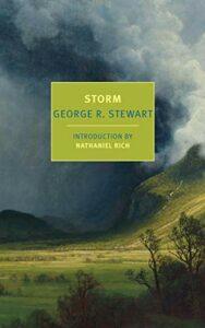 George R. Stewart, Storm