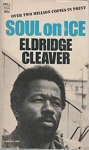 Soul on Ice, Eldridge Cleaver
