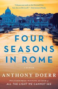 Anthony Doerr, Four Seasons in Rome