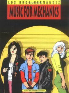 Music for Mechanics, Los Bros Hernandez