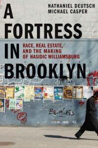 Fortress in Brooklyn, Nathaniel Deutsch, Michael Casper
