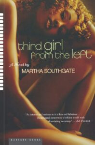 Third Girl From the Left, Martha Southgate