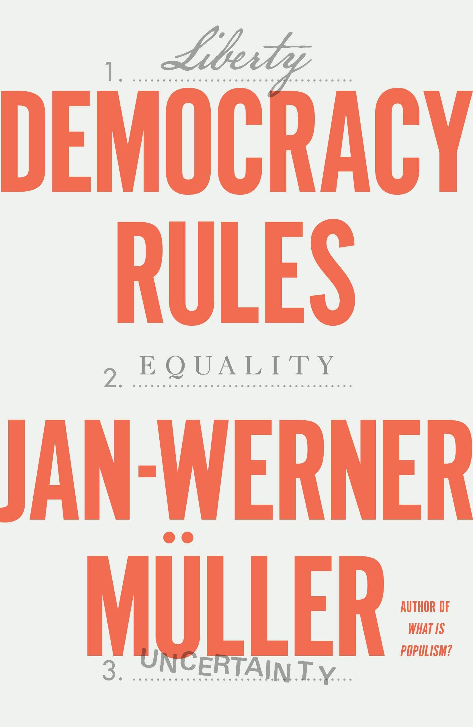 Jan-Werner Müller, Democracy Rules