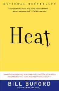 Bill Buford, Heat