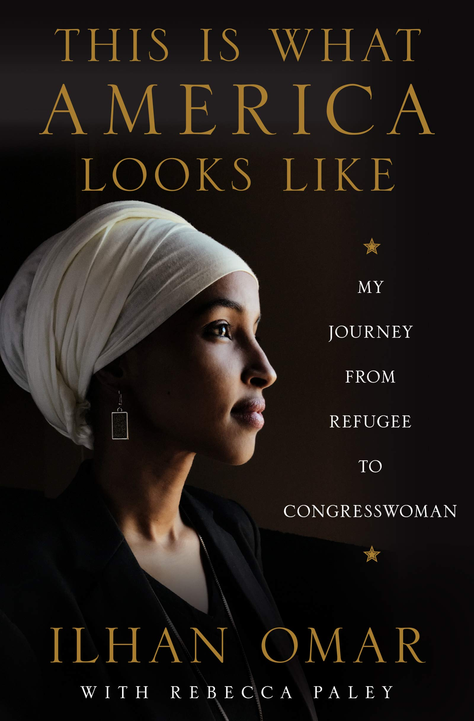Ilhan Omar, This Is What America Looks Like: My Journey from Refugee to Congresswoman
