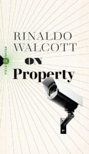 On Property by Rinaldo Walcott