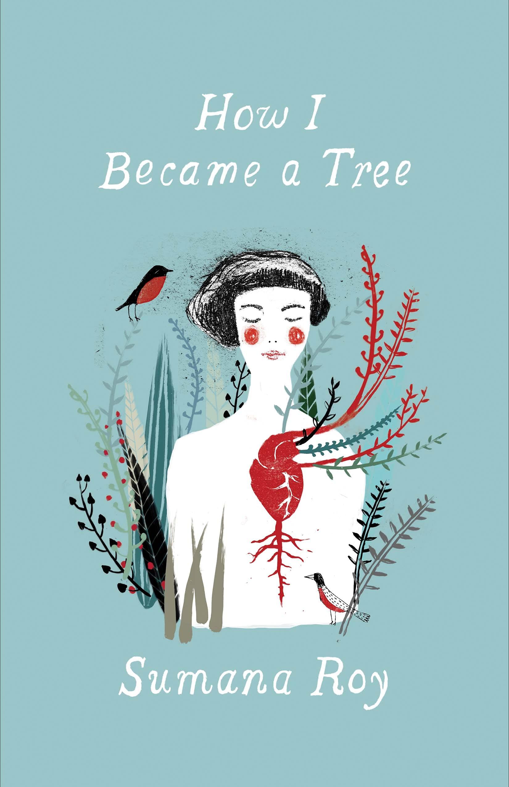 Sumana Roy, How I Became a Tree