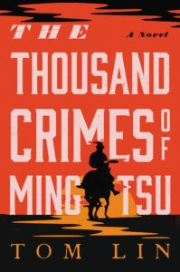 The Thousand Crimes Of Ming Tsuby Tom Lin