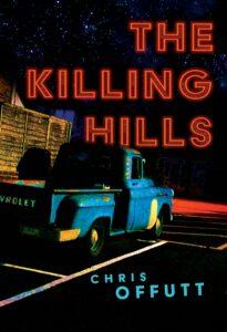 Chris Offutt, The Killing Hills
