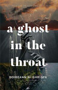 Doireann Ní Ghríofa, A Ghost in the Throat