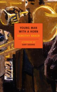 Young Man With a Horn, Dorothy Baker